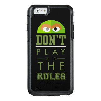 Oscar Don't Play by Rules OtterBox iPhone 6/6s Case