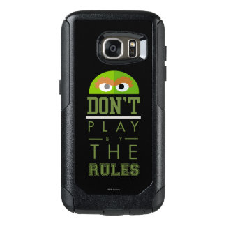 Oscar Don't Play by Rules OtterBox Samsung Galaxy S7 Case