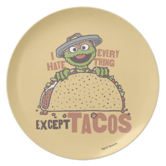 Oscar I Hate Everything Except Tacos Plate