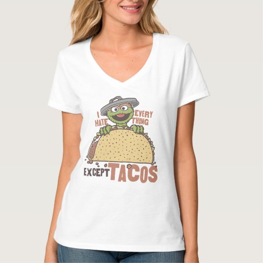 Oscar I Hate Everything Except Tacos T-Shirt