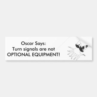 Oscar The Classy Octopus Says Bumper Sticker