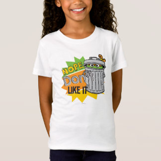 Oscar the Grouch Don't Like T-Shirt