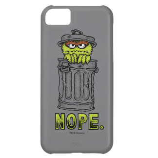 Oscar the Grouch - Nope. iPhone 5C Case