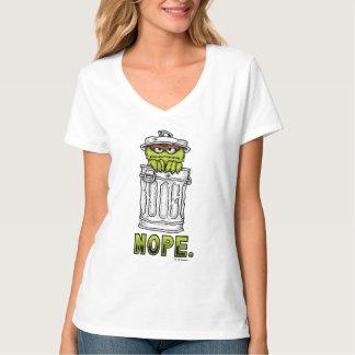 Oscar the Grouch - Nope. T-Shirt