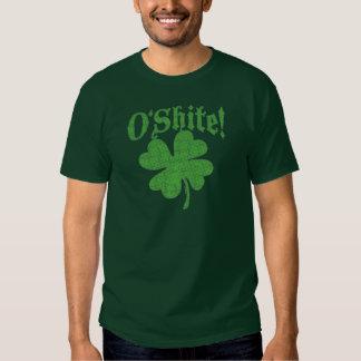 O'Shite Oh Shite T Shirts