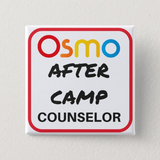 OSMO After Camp Counsellor Button