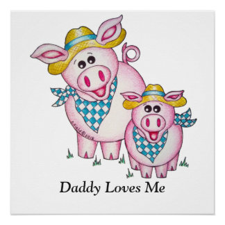 "OSo Cute ""Daddy Loves Me"" Pig"