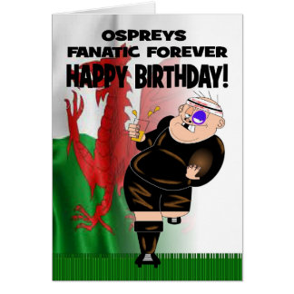 Ospreys Fanatic Forever Birthday Card