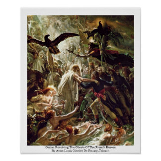 Ossian Receiving The Ghosts Of The French Heroes Poster
