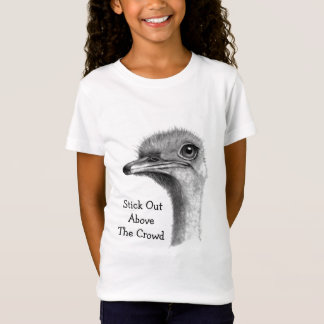 OSTRICH in PENCIL, Stick Out AboveThe Crowd T-Shirt