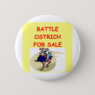 ostrich joke 6 cm round badge