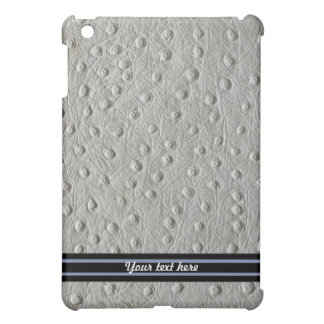Ostrich Leather Effect -Customize iPad Mini Covers