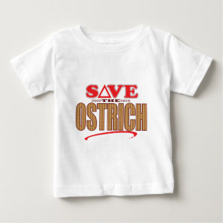 Ostrich Save Baby T-Shirt