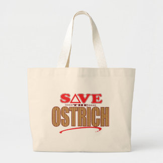 Ostrich Save Large Tote Bag