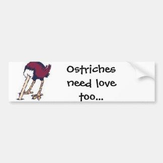 ostriches need love bumper sticker