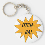 Otch-ka! Keychains