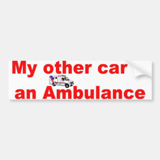 other car ambulance bumper sticker