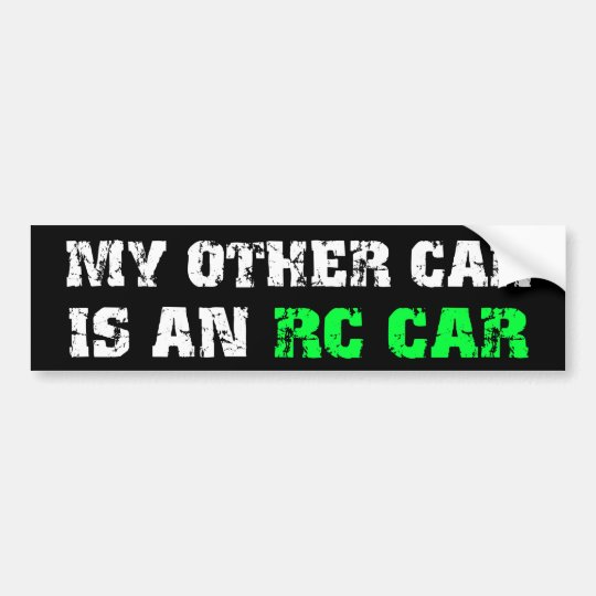 Other Car Is An RC Car Bumper Sticker