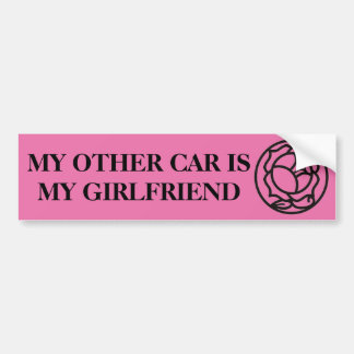 other car is my girlfriend bumper sticker