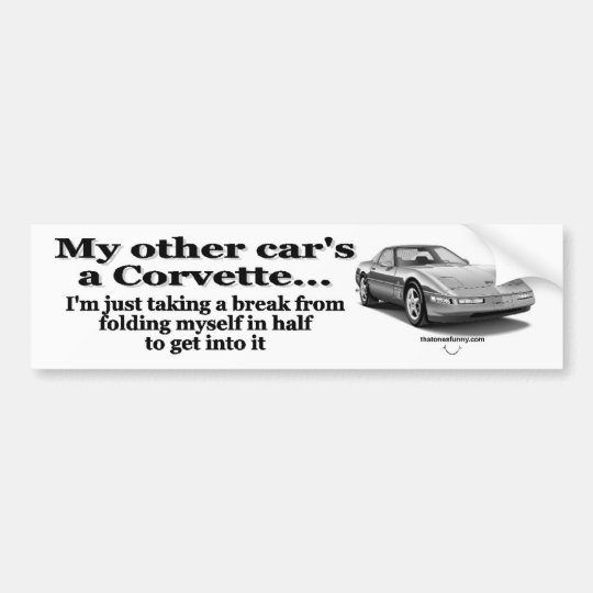 Other Car's a Corvette Bumper Sticker