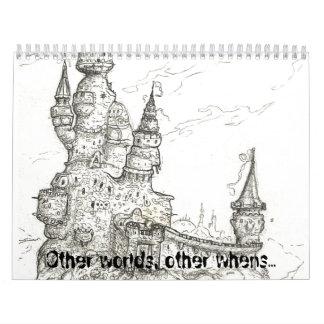 Other worlds, other whens...calendar calendar