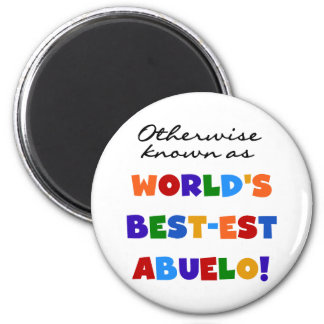 Otherwise Known as Best-est Abuelo Gifts 6 Cm Round Magnet