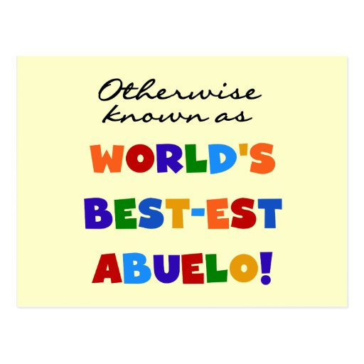 Otherwise Known as Best-est Abuelo Gifts Postcards
