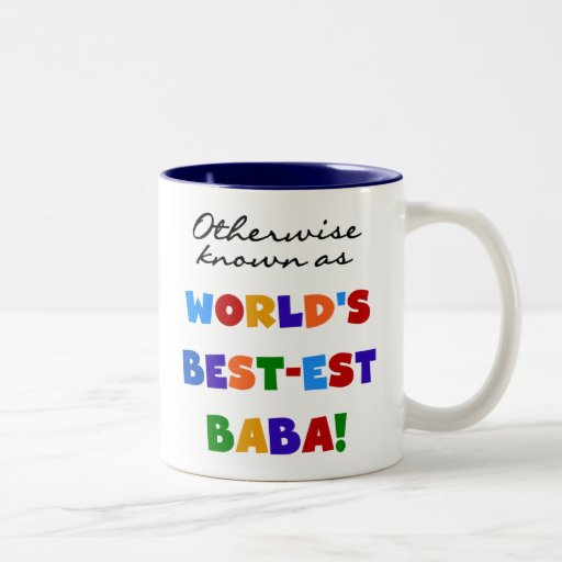 Otherwise Known as Best-est Baba T-shirts and Gift Coffee Mugs