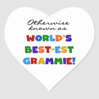 Otherwise Known as Best-est Grammie Gifts Heart Sticker