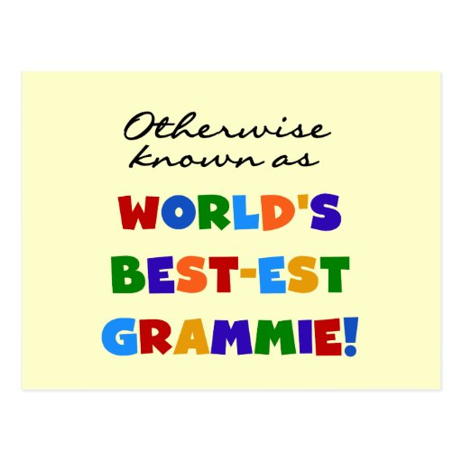 Otherwise Known as Best-est Grammie T-shirts Post Cards