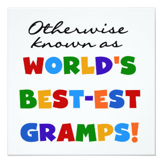 Otherwise Known as Best-est Gramps 13 Cm X 13 Cm Square Invitation Card