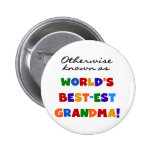 Otherwise Known as Best-est Grandma Gifts Pinback Buttons