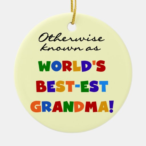 Otherwise Known as Best-est Grandma Gifts Round Ceramic Decoration