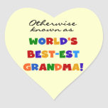Otherwise Known as Best-est Grandma Gifts Sticker