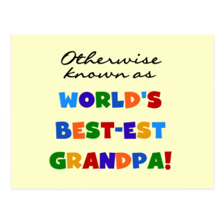 Otherwise Known as Best-est Grandpa Gifts Postcard