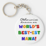 Otherwise Known as Best-est Nana Tshirts Key Chains