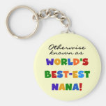 Otherwise Known as Best-est Nana Tshirts Keychains