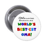 Otherwise Known as Best-est Oma Tshirts and Gifts Buttons