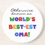 Otherwise Known as Best-est Oma Tshirts and Gifts Drink Coasters