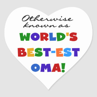 Otherwise Known as Best-est Oma Tshirts and Gifts Heart Sticker