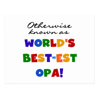 Otherwise Known as Best Opa T-shirts and Gifts Postcard