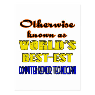 Otherwise known as world's bestest Computer repair Postcard
