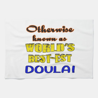 Otherwise known as world's bestest Doula Tea Towel