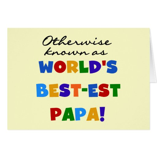Otherwise Known Best-est Papa Tshirts and Gifts Cards
