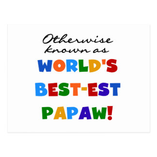 Otherwise Known Best-est Papaw T-shirts and Gifts Postcard