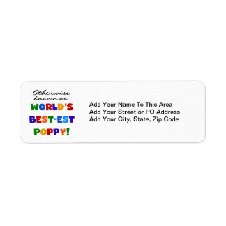 Otherwise Known Best-est Poppy Tshirts and Gifts Return Address Label