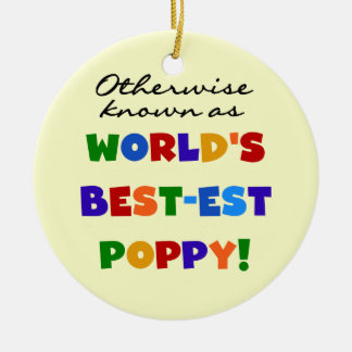 Otherwise Known Best-est Poppy Tshirts and Gifts Round Ceramic Decoration