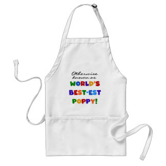 Otherwise Known Best-est Poppy Tshirts and Gifts Standard Apron