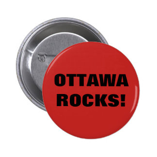 OTTAWA ROCKS! 6 CM ROUND BADGE