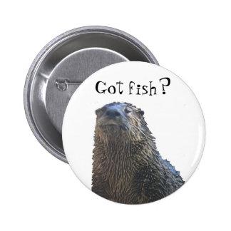 otter 2, Got fish? Buttons